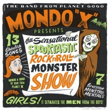 "MONDO X ""The Sensational Spooktastic Rock'n'Roll Monster Show"" LP"