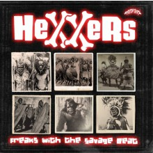 "HEXXERS ""Freaks With The Savage Beat"" LP"