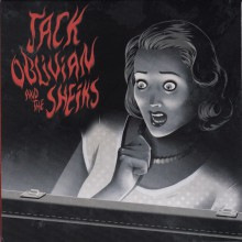 "JACK OBLIVIAN And The Sheiks ""Every Little Thing Goes Wrong"" 7"""
