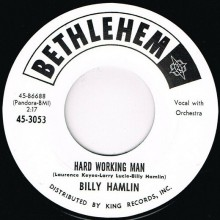 "BILLY HAMLIN ""IF YOU AIN'T GOT NO BREAD / HARD WORKING MAN"" 7"""