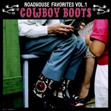 ROADHOUSE FAVORITES Vol.1: Cowboy Boots