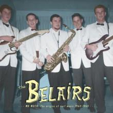 "BELAIRS ""Mr Moto: The Origins Of Surf Music 1960-1963"" LP+CD"