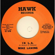 "MIKE LAWING ""IN L. A . / CHIMPANZEE RIDE"" 7"""