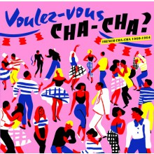 VOULEZ VOUS CHA-CHA - French Cha-Cha 1960-1964 LP