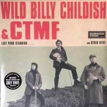 "BILLY CHILDISH & CTMF ""Last Punk Standing...And Other Hits!"" LP"