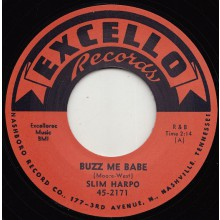 "SLIM HARPO ""BUZZ ME BABE / LATE LAST NIGHT"" 7"""
