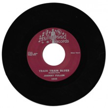 "JOHNNY FULLER ""TRAIN TRAIN BLUES / BLACK CAT"" 7"""