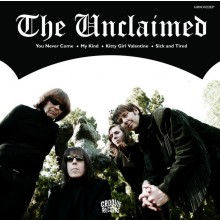 "UNCLAIMED ""You Never Come"" 7"""