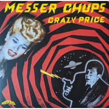 "MESSER CHUPS ""Crazy Price"" LP"