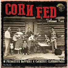 CORN FED Volume 5 LP
