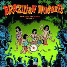 BRAZILIAN NUGGETS: Back From The Jungle Volume 4 LP