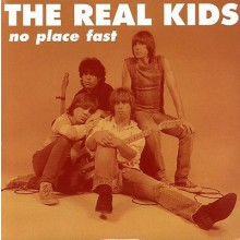 "REAL KIDS ""NO PLACE FAST"" LP"