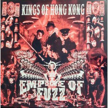 "KINGS OF HONG KONG ""Empire Of Fuzz"" LP"