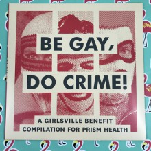 BE GAY, DO CRIME! (V.A.) LP
