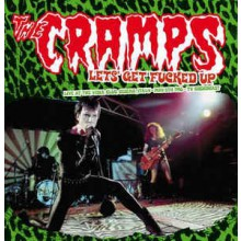 """CRAMPS """"Let's Get Fucked Up"""" double-LP"""