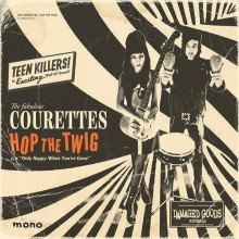 "COURETTES ""Hop The Twig"" 7"""