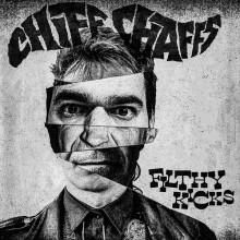 "Chiff Chaffs ""Filthy Kicks"" 7"""