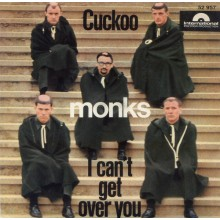 "MONKS ""Cuckoo / I Can't Get Over You"" 7"""