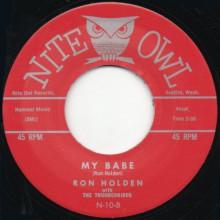 "Ron Holden w/ theThunderbirds ""My Babe/Love You So"" 7"""