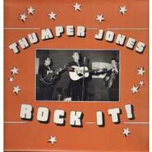 "THUMPER JONES ""Rock It!"" LP"