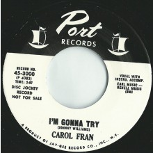 "CAROL FRAN ""I'M GONNA TRY/CRYING IN THE CHAPEL"" 7"""