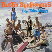 "TORNADOES ""Bustin' Surfboards"" LP"