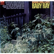 "BABY RAY ""Where Soul Lives"" LP"