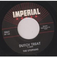 "UTOPIANS ""DUTCH TREAT / AIN'T NO SUCH THING"" 7"""