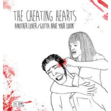 "CHEATING HEARTS ""Another Lover"" 7"""