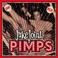"""JUKE JOINT PIMPS """"BOOGIE PIMPS"""" LP+CD"""