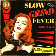 SLOW GRIND FEVER VOL. 3 & 4 CD
