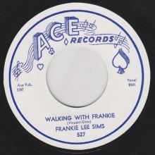 "FRANKIE LEE SIMS ""WALKING WITH FRANKIE/ HEY LITTLE GIRL"" 7"""