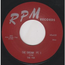 "FOX ""THE DREAM Pt. 1 / THE DREAM Pt. 2"" 7"""