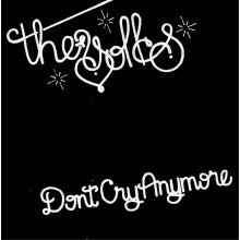 """YOLKS """"Don't Cry Anymore/ I Wanna Be Dumb"""" 7"""""""