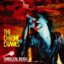 "CHROME CRANKS ""DIABOLICAL BOOGIE"" triple LP"
