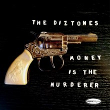 "DIZTONES ""Money Is The Murderer"" 7"""
