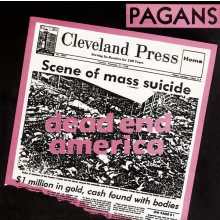 "PAGANS ""Dead End America / Little Black Egg"" 7"""