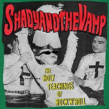 "SHADY & THE VAMP ""The Holy Teachings Of Rock'n'Roll"" LP"