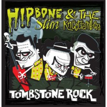 "HIPBONE SLIM AND THE KNEE TREMBLERS ""Tombstone Rock"" 7"""