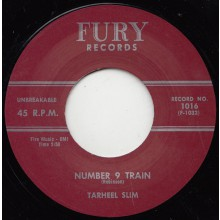 "TARHEEL SLIM ""WILDCAT TAMER/Number 9 Train"" 7"""
