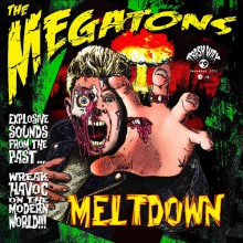 "MEGATONS ""MELTDOWN"" LP (green vinyl)"