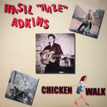 "HASIL ADKINS ""CHICKEN WALK"" LP"