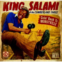 "KING SALAMI & THE CUMBERLAND THREE ""Goin' Back To Wurstville"" LP"