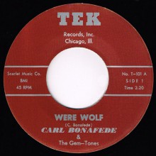 "Carl Bonafede & The Gem-Tones ""Were Wolf / Story That's True"" 7"""