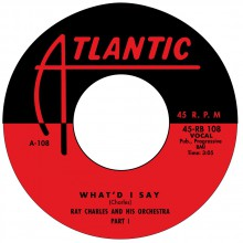 "RAY CHARLES ""What'd I Say"" 7"""