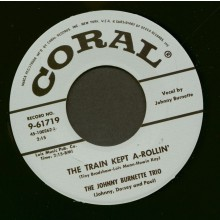 "Johnny Burnette Trio ""The Train Kept A-Rollin' / Honey Hush"" 7"""