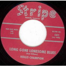 "Hollis Champion ""Long Gone Lonesome Blues / Big Beat"" 7"""