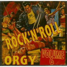 ROCK'N'ROLL ORGY Volume 6 CD