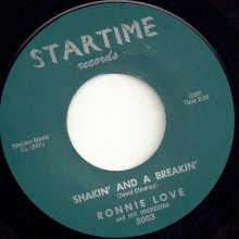 "RONNIE LOVE  ""SHAKIN' AND A BREAKIN'/ YOU'RE MOVIN' ME"" 7"""