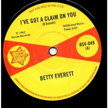 "BETTY EVERETT I've Got A Claim On You / JUANITA NIXON Stop Knockin'"" 7"""